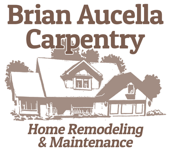 Brian Aucella Carpentry: Home Remodeling & Maintenance